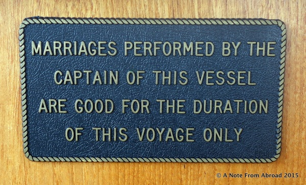 There were a variety of humorous signs posted about the vessel.